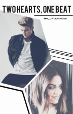 Two Hearts, One Beat (Justin Bieber Fan Fiction) by MR_Undercover