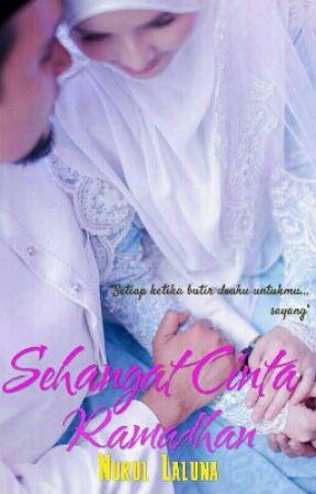 Sehangat Cinta Ramadhan ♥ by Nurullaluna
