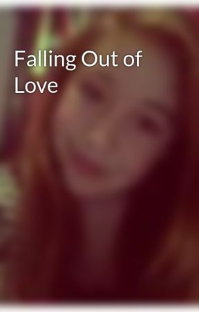 Falling Out of Love by LivingADream