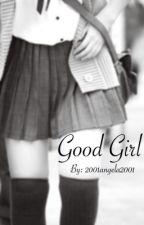 Good Girl by angela_saini