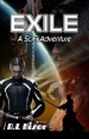 Exile (SciFi Adventure) by Greybeard712