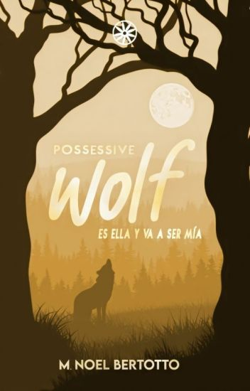 POSSESSIVE WOLF.