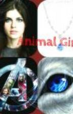 Animal Girl (Avengers Fan Fic) by HarryPotterLover5