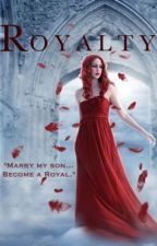 Royalty (Book 1 of the Supernatural series) (ON HOLD ONCE AT 1K READS) by girls_and_probs