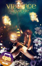 Vibrance (Cell Phone Novel) by Cosette_TN