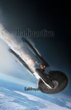 Radioactive by GallifreysImpala