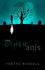 The Other Side by YvetteRussell