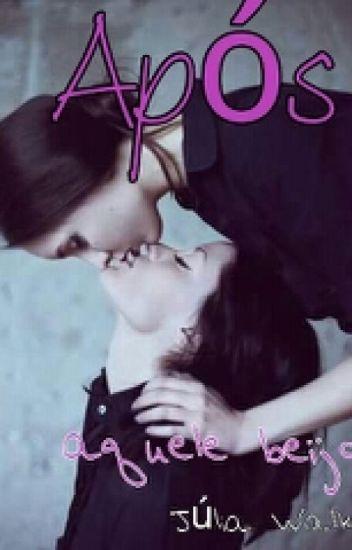 Após aquele beijo (Romance Lesbico)- EDITANDO