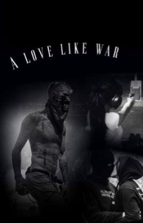 A love like war  by devilwithahalox
