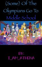 Some of the Olympians go to Middle School <>POSTPONED<> by I_Am_Athena
