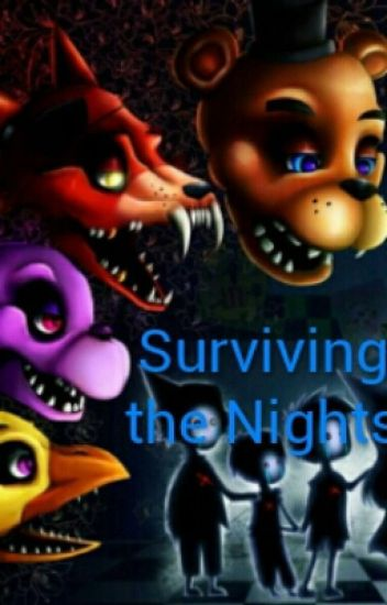 Surviving the Nights (Human!FNAF x reader x Human!FNAF 2 )