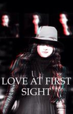 Love At First Sight (Lauren/You) by cultivatezayn