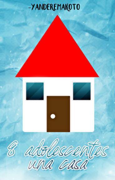 8 Adolescentes Una Casa © [Actualizaciones Lentas]