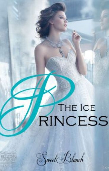 The Ice Princess [On Hold]