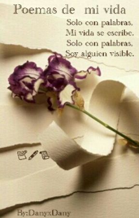 Poemas de mi vida by Deilia-Sonjer