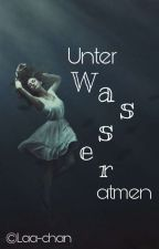 Unter Wasser atmen » Rewinside √ by Laa-chan