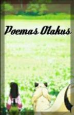 poemas Otakus by Zomber_de_Corazon