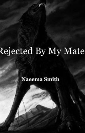 REJECTED BY MY MATE (BOYxBOY) by naeemasmith