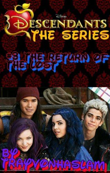 Disney Descendants The Series: The Return Of The Lost