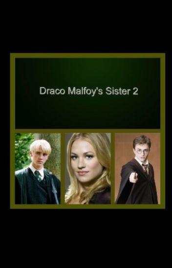 Draco Malfoy's Sister 2