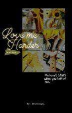 Love me harder  by kittenblack_