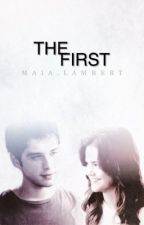 The First by maialambert_