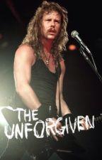 The Unforgiven [a James Hetfield fanfic] by fixxxer97