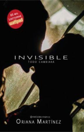 Invisible | Libro I | ¡A la venta en librerías! by Awesome-Fanfics