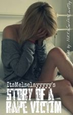 Story of a Rape Victim (Short Story) by ItsMeIselayyyyy