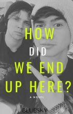 End Up Here ||Cashton||  by laputadeH