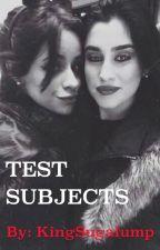 Test Subjects (Camren) by Calesbo-Jauregay