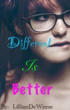 Different Is Better by carrot_top102
