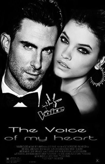 The Voice of my heart (Adam Levine)