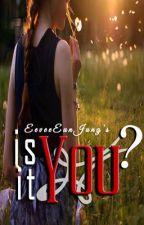 Is It You? by eeveeEunJung