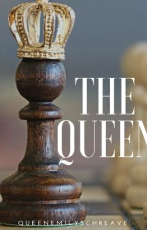 The Queen by queenemilyschreave