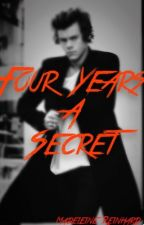 Four Years A Secret by MrsEdwardStyles_