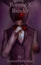 Bonnie x Reader (Stay With Me) by Inferno_Descendant