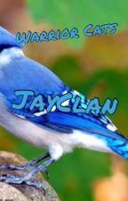 Jayclan: The Sequel by Jayfeatherlover55555