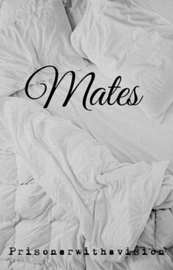 Mates [Zarry]
