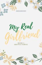 My Real Girlfriend BOOK 2( A Gruvia Fanfic ) by Gruvia3867