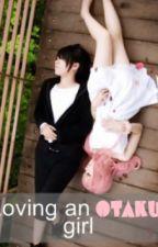 Loving An Otaku Girl by betweentheline