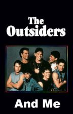 The Outsiders And Me by WitheringAngel