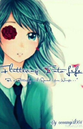 Fluttering into Life (Len X Miku FanFiction)