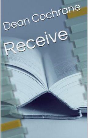 Receive by DeanCochrane