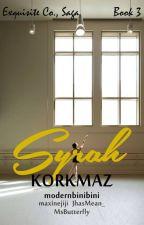 Exquisite Saga #3: Syrah Krish Korkmaz by modernbinibini