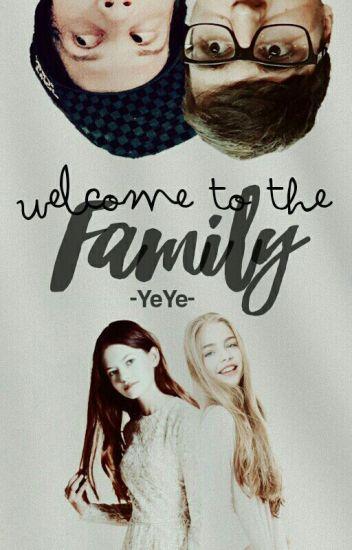 Welcome to the family (Adoptada Por Rubius) (Editando)