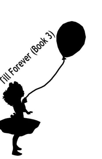 Till Forever (Book 3)