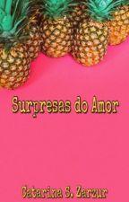 Surpresas do amor by cazarzur