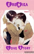 EreMika Love Story by -Mikasa-Ackerman_
