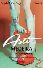 Exquisite Co., Saga #4 : Asti Medeira by maxinejiji